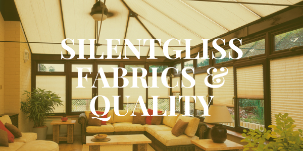 Silent Gliss Fabrics and their Quality